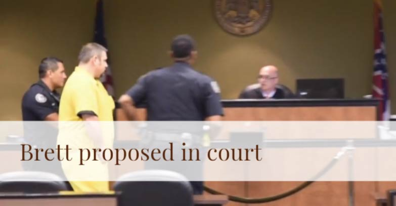 Brett proposed in court