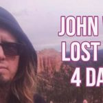 John was lost for 4 days