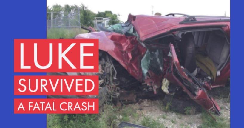 Luke survived a fatal crash