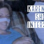 Karen was shot on Interstate 95