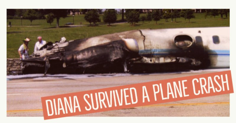 Diana survived a plane crash