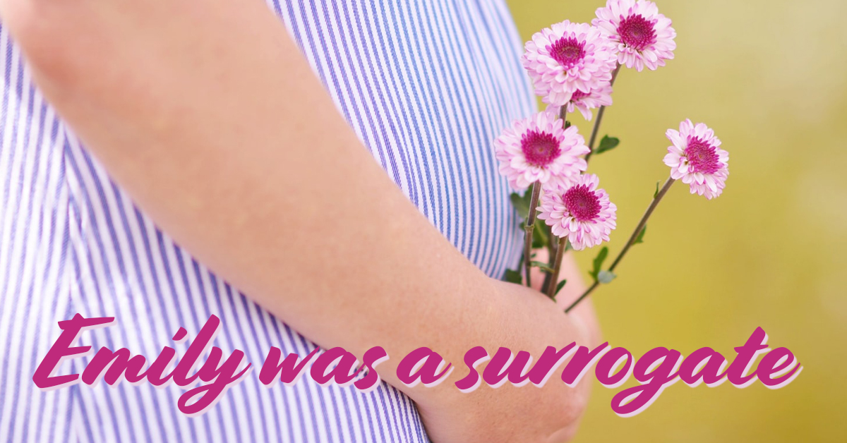 Emily was a surrogate